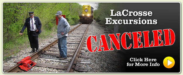 LaCrosse Excursions Canceled